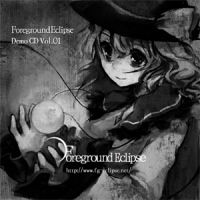 Foreground Eclipse Demo CD Vol.01