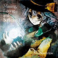 Missing,Loving...and Suffering EP
